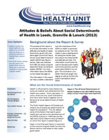 Attitudes and Beliefs About Social Determinants of Health in Leeds, Grenville and Lanark (2013) Report Cover